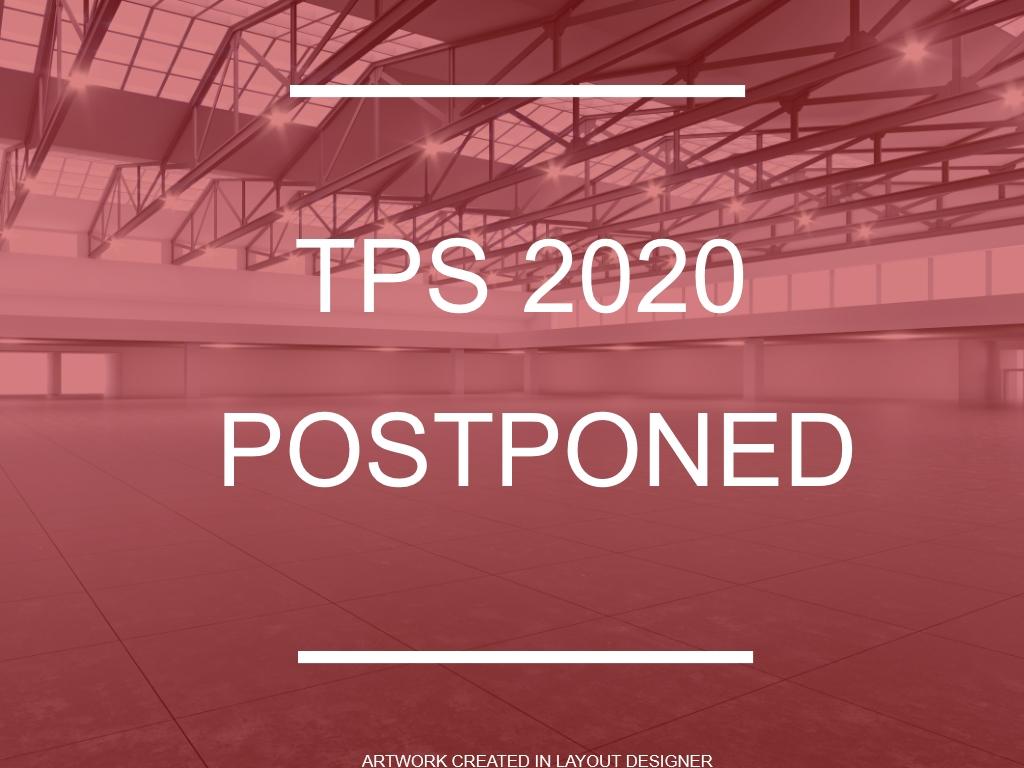 TPS 2020 Postponed